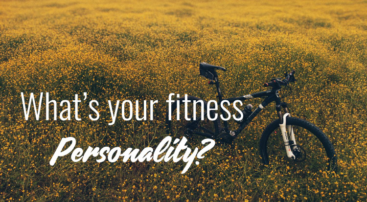 Whats your fitness personality?