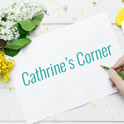 Cathrine's Corner: Small Changes Make All the Difference in May